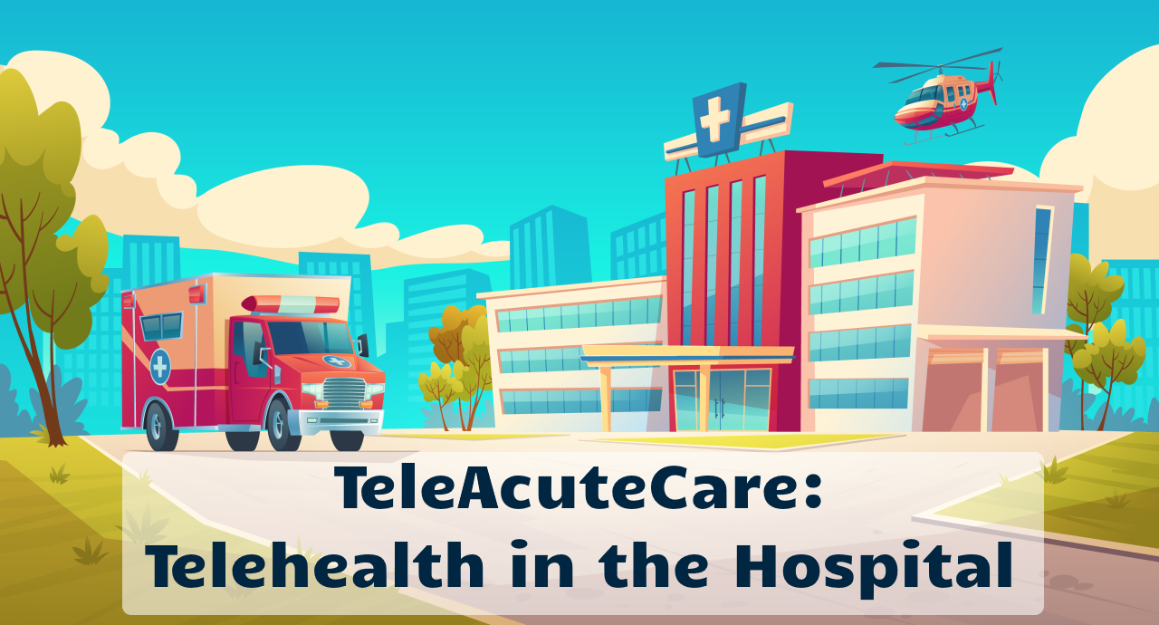 Telehealth in the hospital
