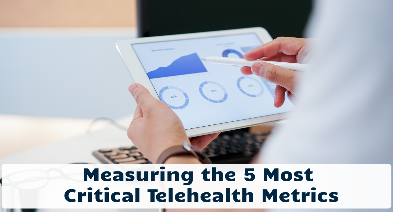 Measuring Telehealth Metrics