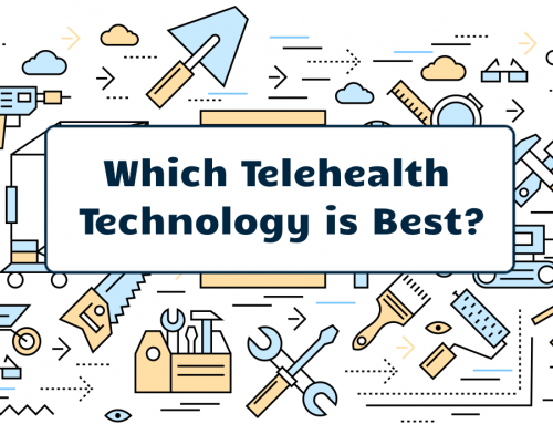 Which Telehealth Technology is Best?