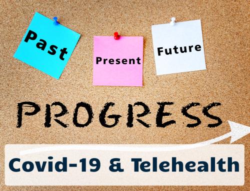 Telehealth & Covid-19: Past, Present & Future