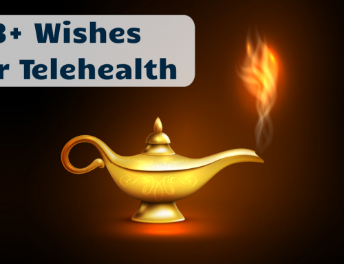 3+ Wishes for Telehealth