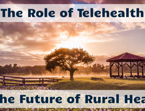 The Role of Telehealth in the Future of Rural Health