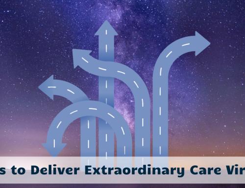 9 Ways to Deliver Extraordinary Care Virtually